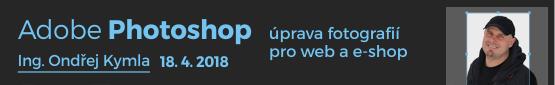 Adobe Photoshop – úprava fotografií pro web a e-shop